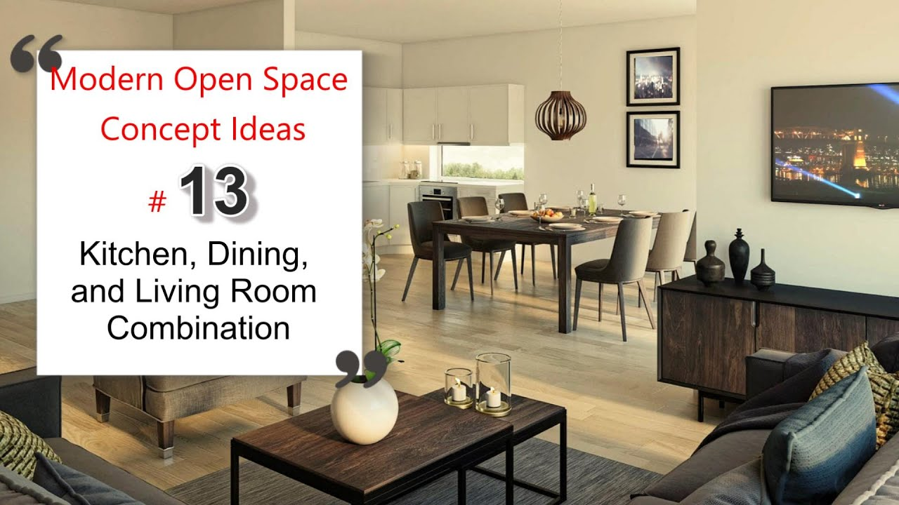 Kitchen, Dining, and Living Room Combination | Modern Open Space Concept Ideas #13