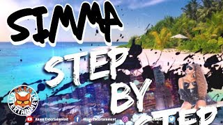 Simma - Step By Step [Island Vibes Riddim] August 2019