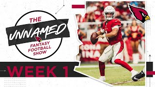 Will Kyler Murray Build Off His 🔥 4th Quarter in Week 2? | The Unnamed Fantasy Football Show