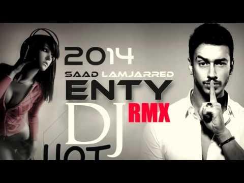 Saad Lamjarred Ft Dj Hot remix ENTY Remix House