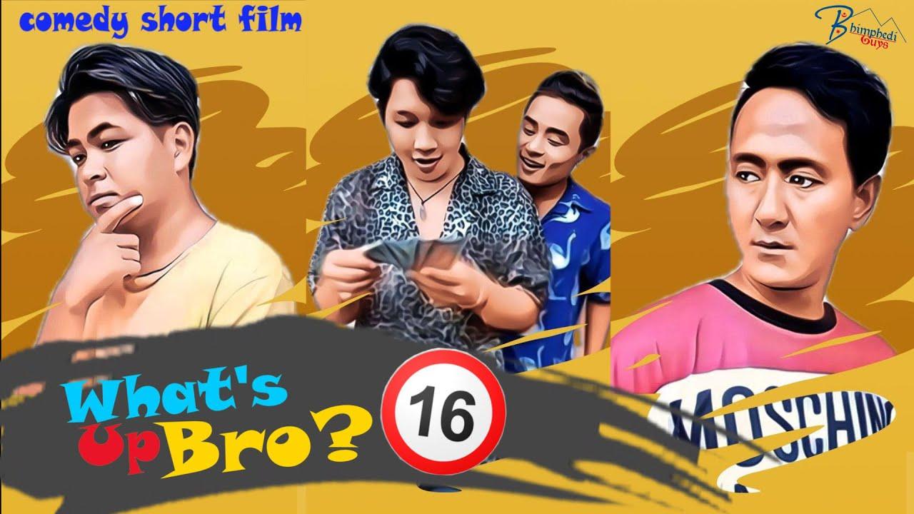 WHAT'S UP BRO PART 16 I BHIMPHEDI GUYS I NEPALI COMEDY SHORT FILM 2020 I COMEDY