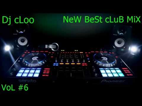 Dj cloo NeW BeSt cLuB MiX VoL #6