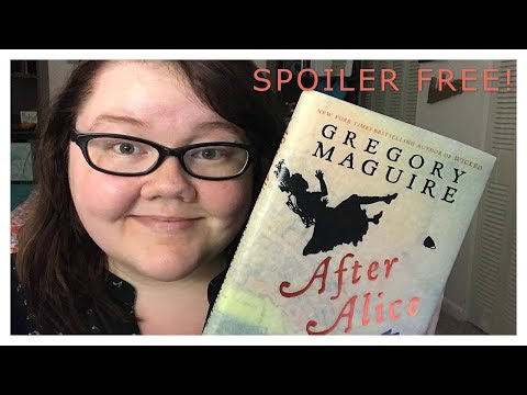 (YA) After Alice by Gregory Maguire Review