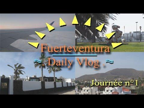 Vlog Fuerteventura : 1er Fois Dans Les Airs & Corralejo - Oasis Village