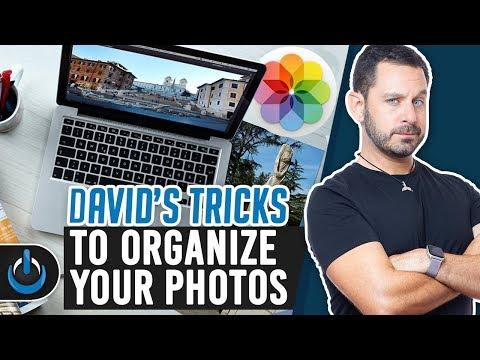 David's Tricks To Organize Your Photos - 2019