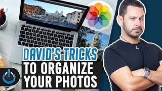 David's Tricks to Organize Your Photos - 2019