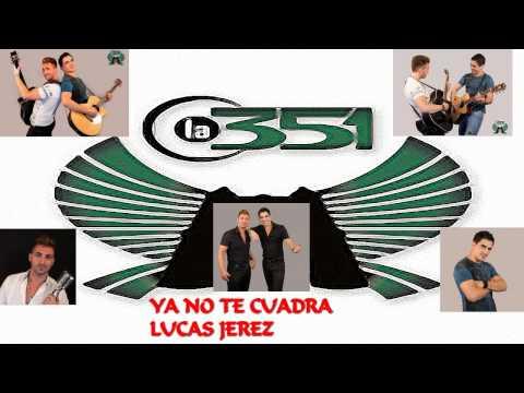 LA 351+YA NO TE CUADRA