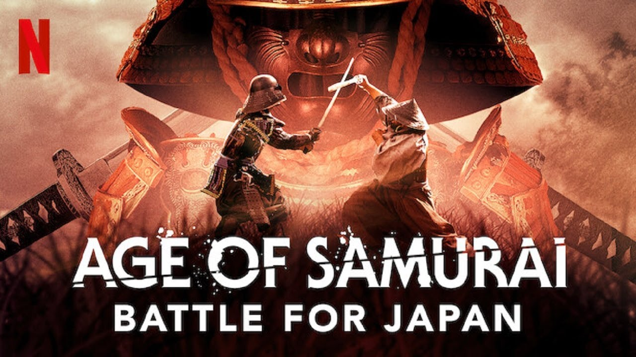 Age of Samurai: Battle for Japan' Docuseries Coming to Netflix in Late  Feburary 2021 - What's on Netflix