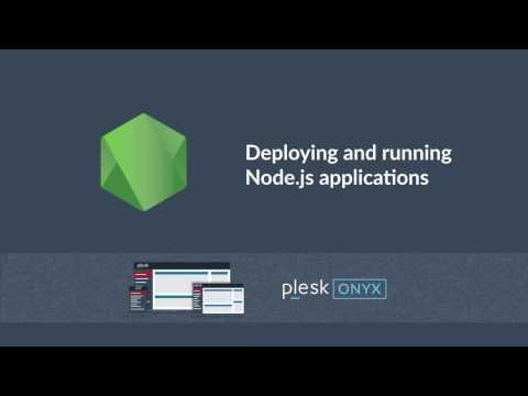 Deploy and run NodeJS applications Plesk Onyx 2016 - YouTube