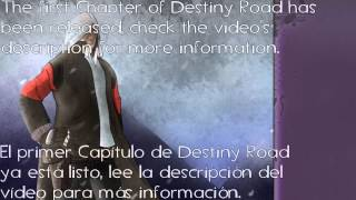 Destiny Road; Chapter/Capítulo 1 (Ashes to ashes/Cenizas a las cenizas)