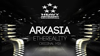 [Dubstep] Arkasia - Ethereality [Heavy Artillery Recordings]