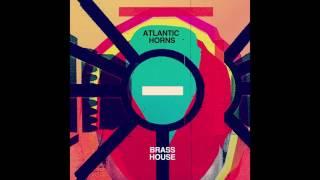 Atlantic Horns - Brass House