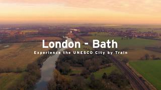 London - Bath! Experience the UNESCO City by Train