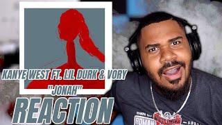 Kanye West Ft. Lil Durk & Vory - Jonah (Official Audio) REACTION
