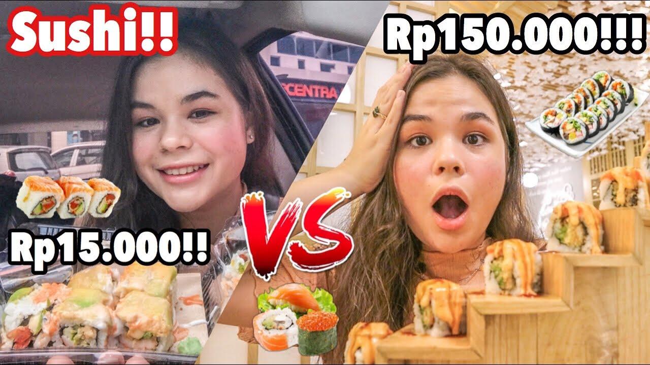 Sushi Rp15.000 VS Rp150.000!!! Termurah VS Termahal!! Bedanya apaan emang?! | Sarina Nielsen