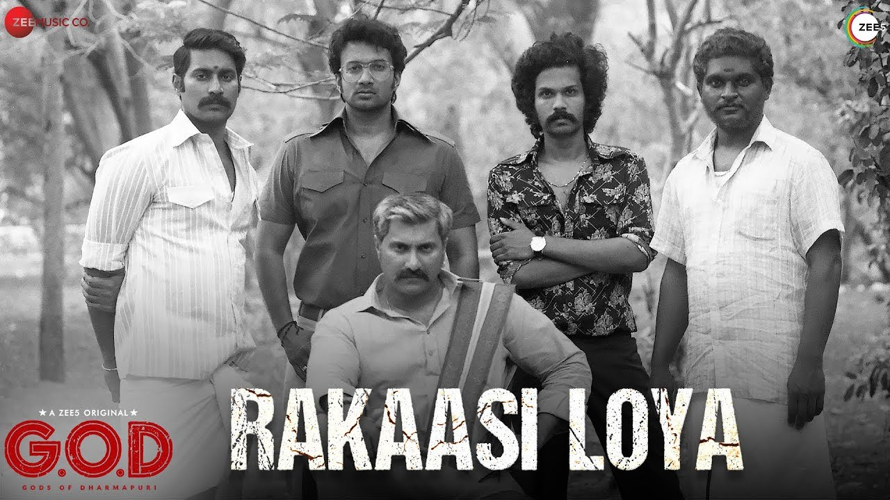 Rakaasi Loya - Lyrical | G.O.D (Gods Of Dharmapuri) | Ramya Behara | Shakthikanth Karthik | ZEE5 #1
