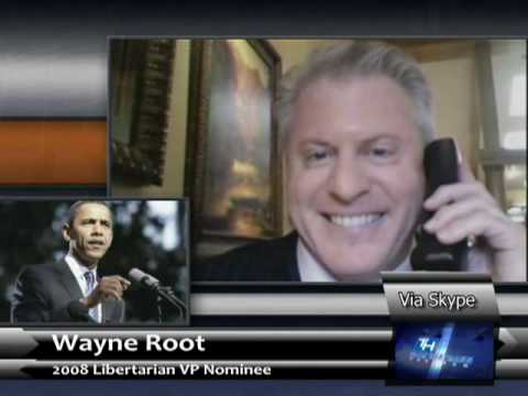 Libertarian Wayne Root says - President Obama's real agenda is super secret scary...socialism?!