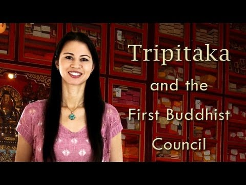Tripitaka and the First Buddhist Council