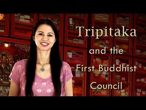 Tripitaka and the First Buddhist Council