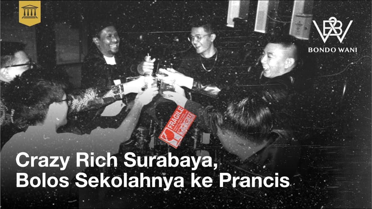 Ini Bisnis Yang Bikin Kaya Crazy Rich Surabaya   Bondo Wani - Eps 7
