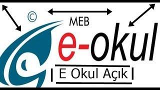 E-OKUL GİRİYOR KESİN (%100)  E-OKUL AÇILDI!!!