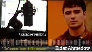 Eldar Ahmedow minus ...