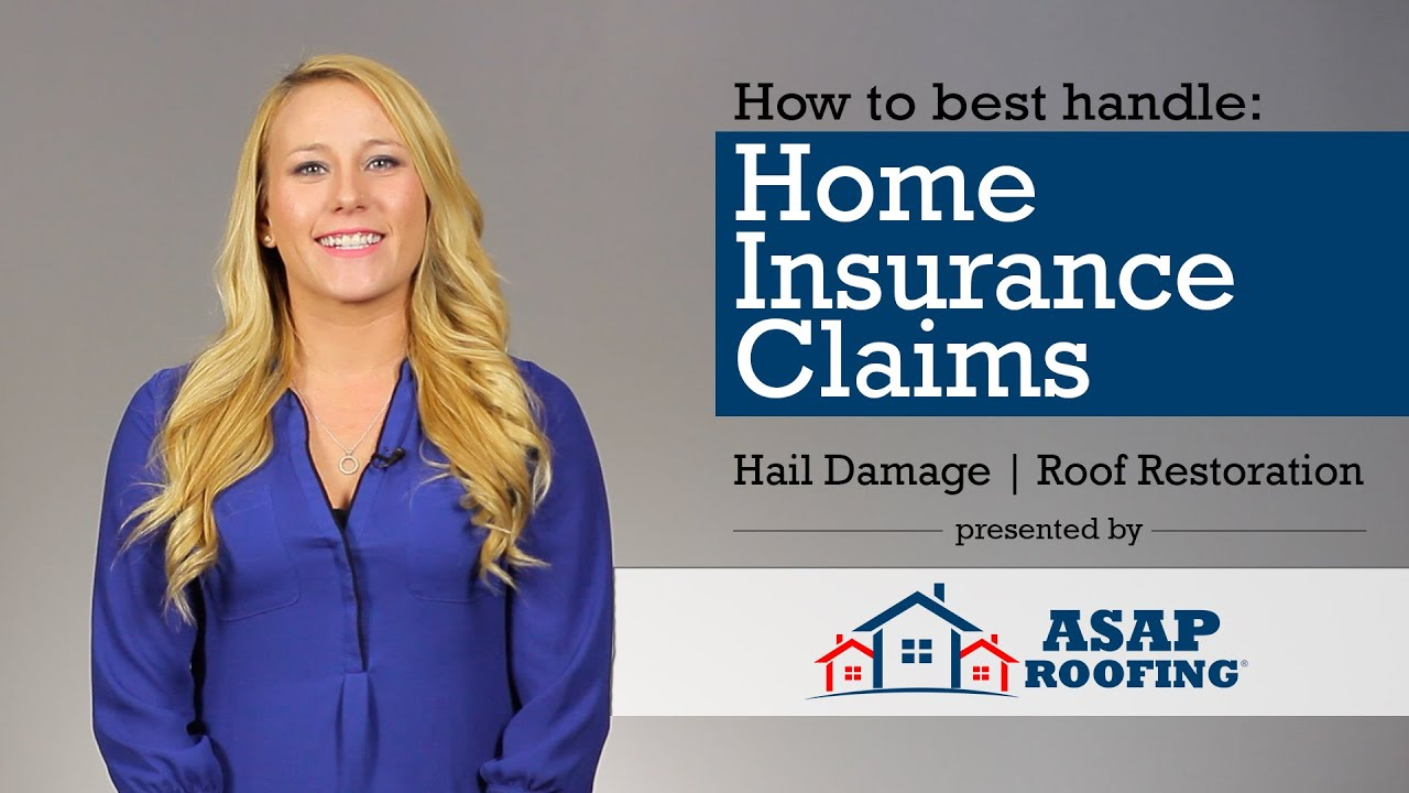 Home Insurance Claim Process - ASAP Roofing - YouTube