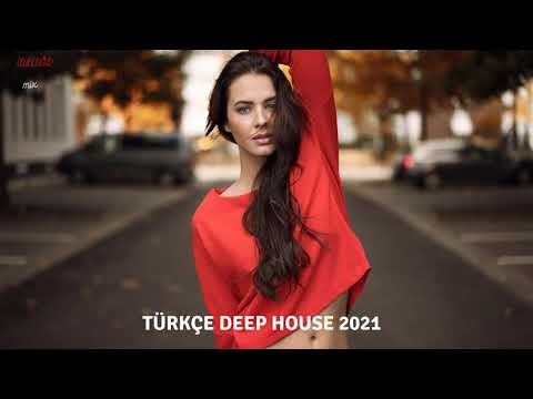 Türkçe Deep House 2021 - Türkçe Pop Remix Gürkan Özdemir