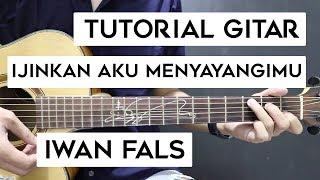 (Tutorial Gitar) IWAN FALS - Ijinkan Aku Menyayangimu | Mudah Dan Cepat Dimengerti Untuk Pemula