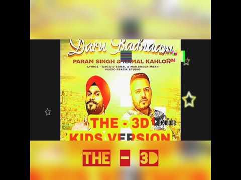 daru-badaam--3dsong-kids-version-|param-sing&-kamal-kahlon-official-video|pratik-studio