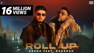 KR$NA ft. Badshah - Roll Up | Official Music Video