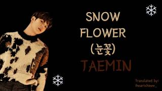 Video TAEMIN (태민) - Snow Flower (눈꽃) Lyrics (HAN/ROM/ENG) download MP3, 3GP, MP4, WEBM, AVI, FLV Agustus 2018