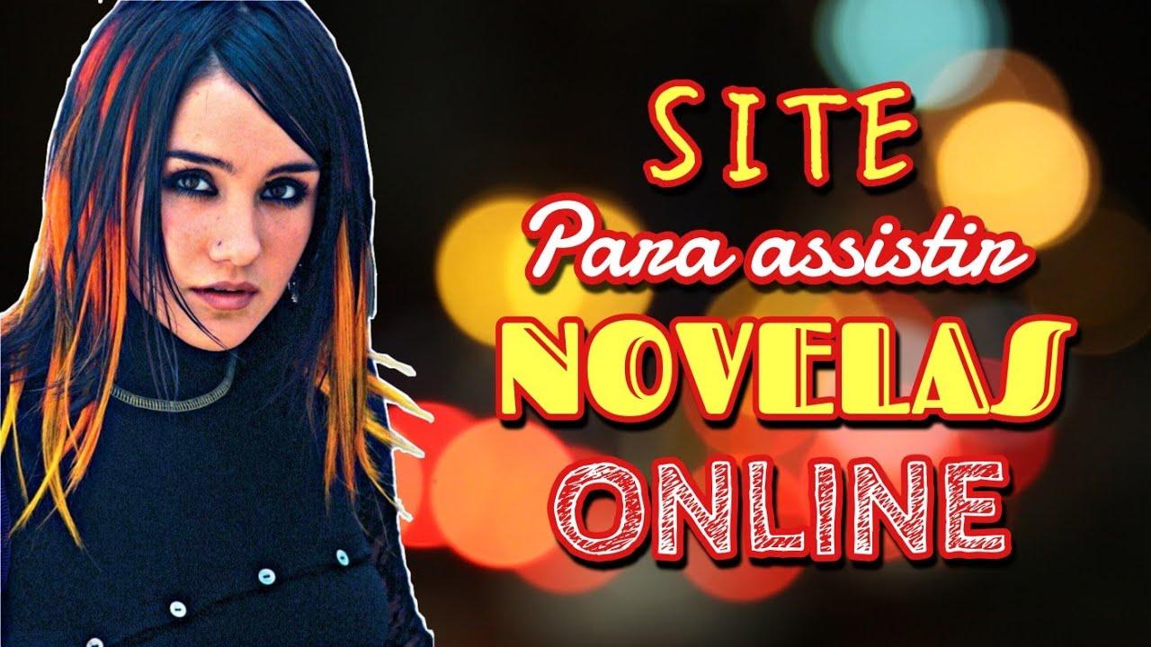 Site Para Assistir Novelas Online Assistir Novelas Antigas