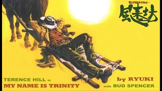 They Call Me Trinity / Lo Chiamavano Trinità...(by RYUKI)