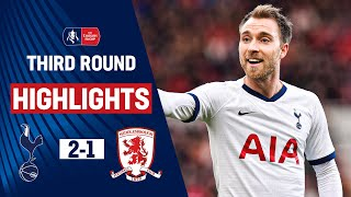 Hard Fought Victory Sees Spurs Through | Tottenham Hotspur 2-1 Middlesbrough | Emirates Fa Cup 19/20