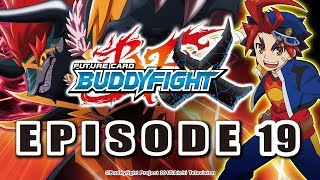 [Episode 19] Future Card Buddyfight X Animation
