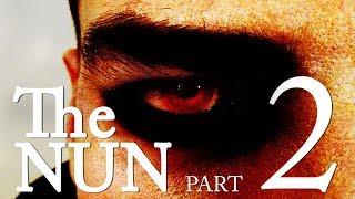 The NUN - Part II