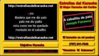 Karaoke Joseph Fonseca - A caballito de palo [GRATIS]