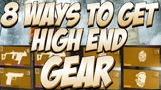 The Division - 8 Ways To Get High End Gear (How To Get Gold Weapons, Mods, And Armor)