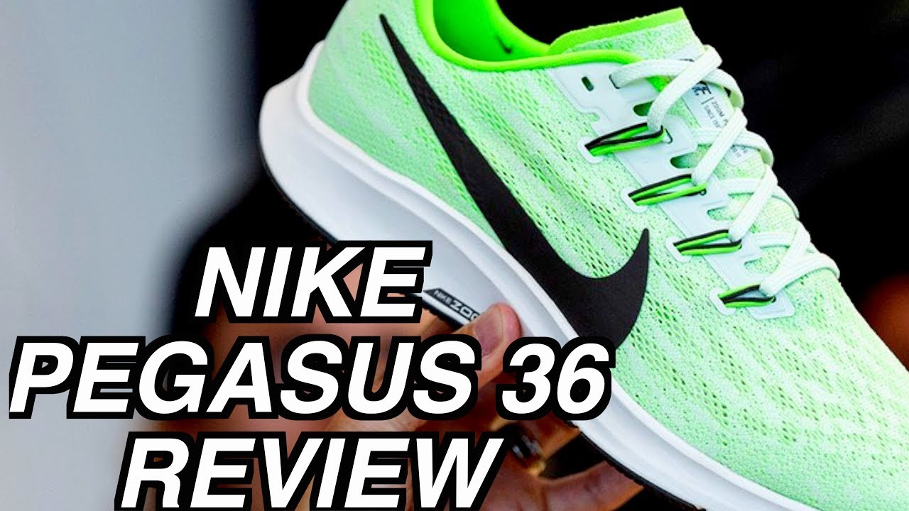 NIKE ZOOM AIR PEGASUS 36 REVIEW (2019) - YouTube
