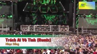 [Karaoke] Trách Ai Vô Tình (Remix) - Nhạc Sống (Beat HD)