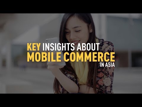 Insights on Mobile Commerce in Asia
