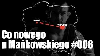 marcin wrzosek i jego mike tyson co nowego u mańkowskiego 8