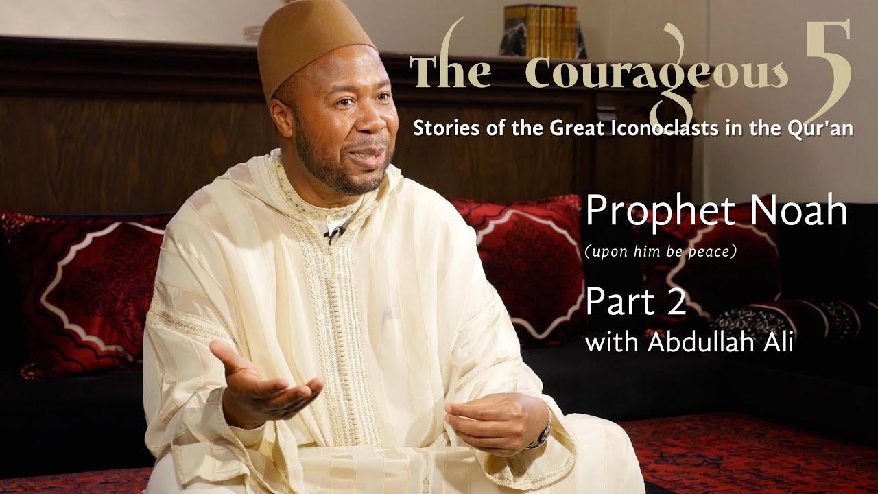 The Courageous 5: Prophet Noah, Part 2