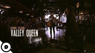 Valley Queen - I Got You (At The End Of The Century) | OurVinyl Sessions