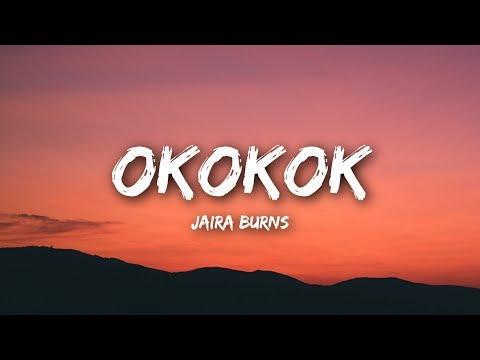 Jaira Burns - OKOKOK (Lyrics / Lyrics Video)