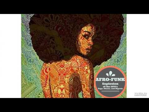 Afro-Funk & Afro-beat Explosion of the 1970's Mix: West Africa (Rétro Musique africaine/World Music)