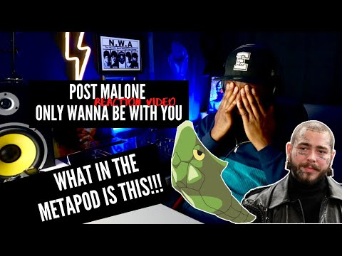 Post Malone – Only Wanna Be With You (Reaction Video)