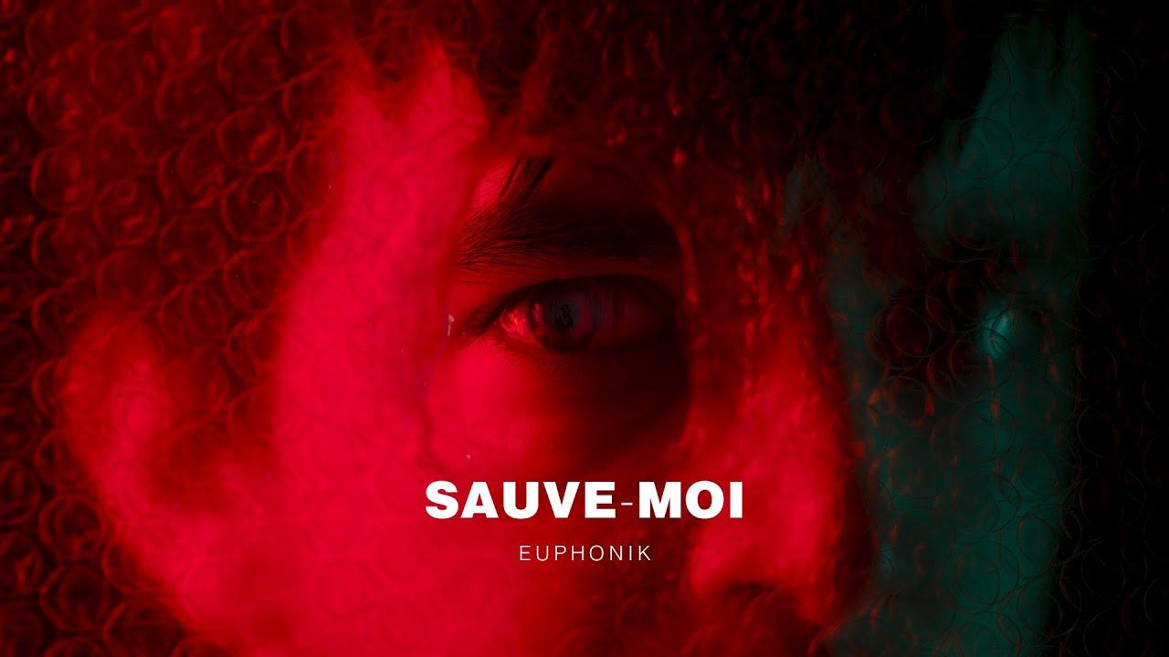 Download EUPHONIK - SAUVE-MOI (Clip Officiel)