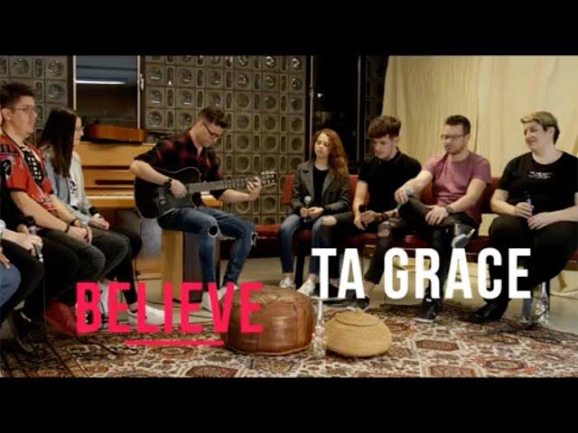 Ta grace - Ensemble Musical Believe de Genève.